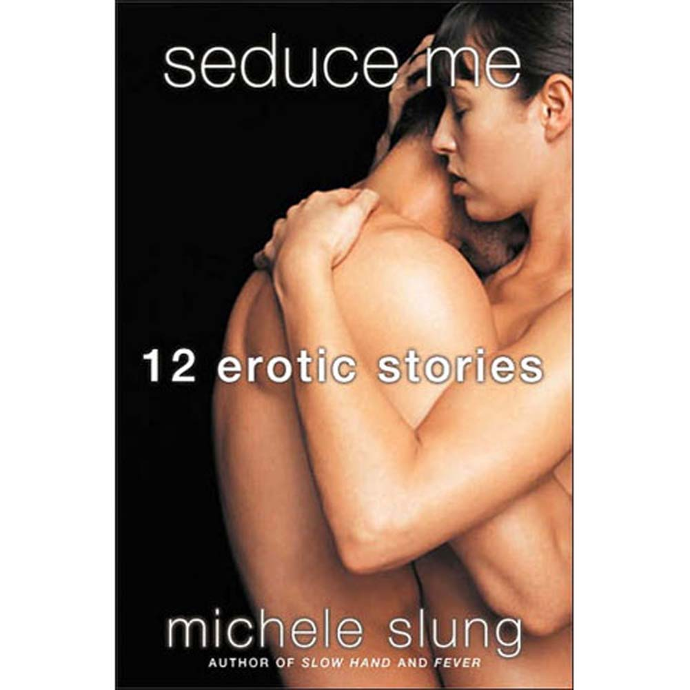 Seduce Me 12 Erotic Stories Book - View #1