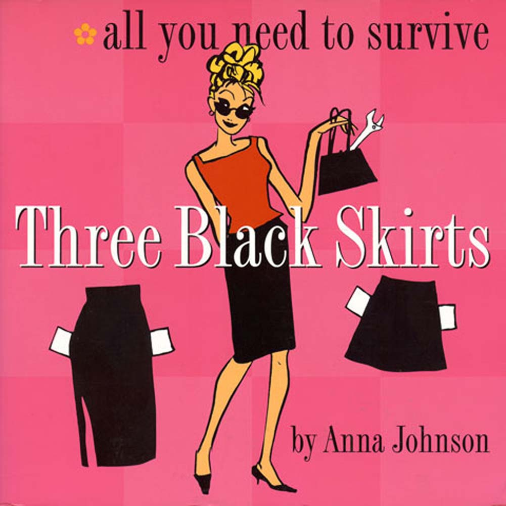 Three Black Skirts All You Need to Survive Book - View #1