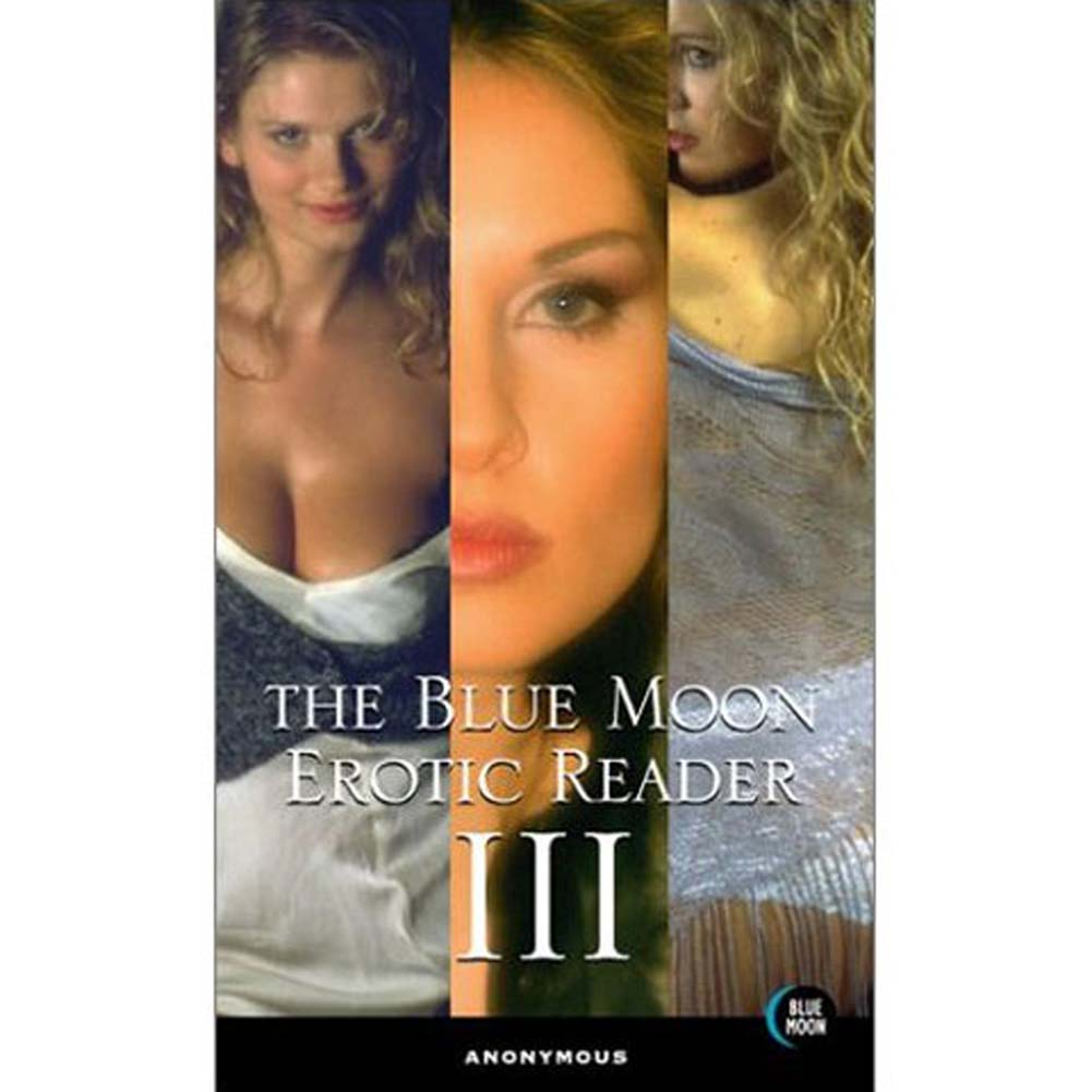 Blue Moon Erotic Reader III Book - View #1