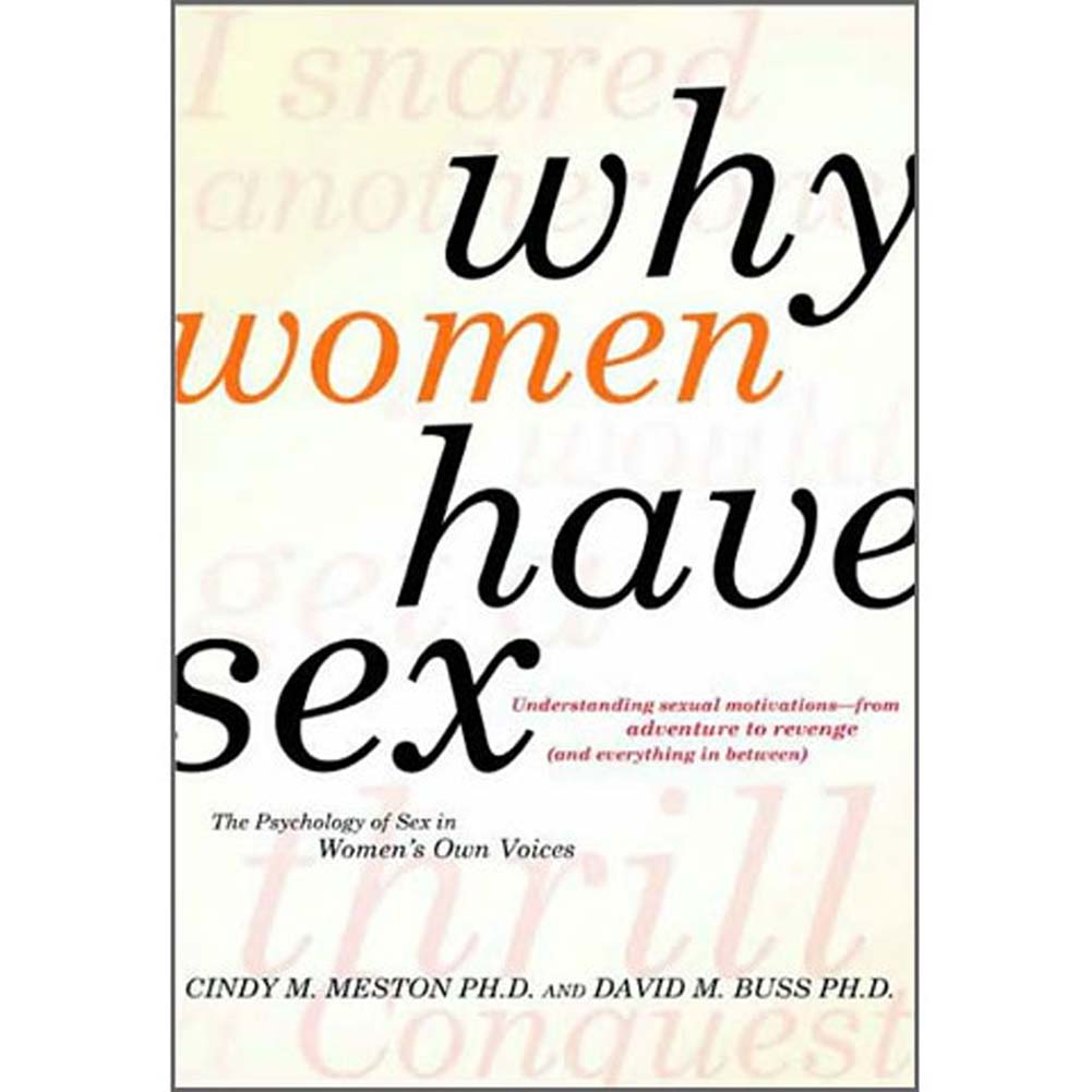 Why Women Have Sex Understanding Sexual Motivations Book - View #1