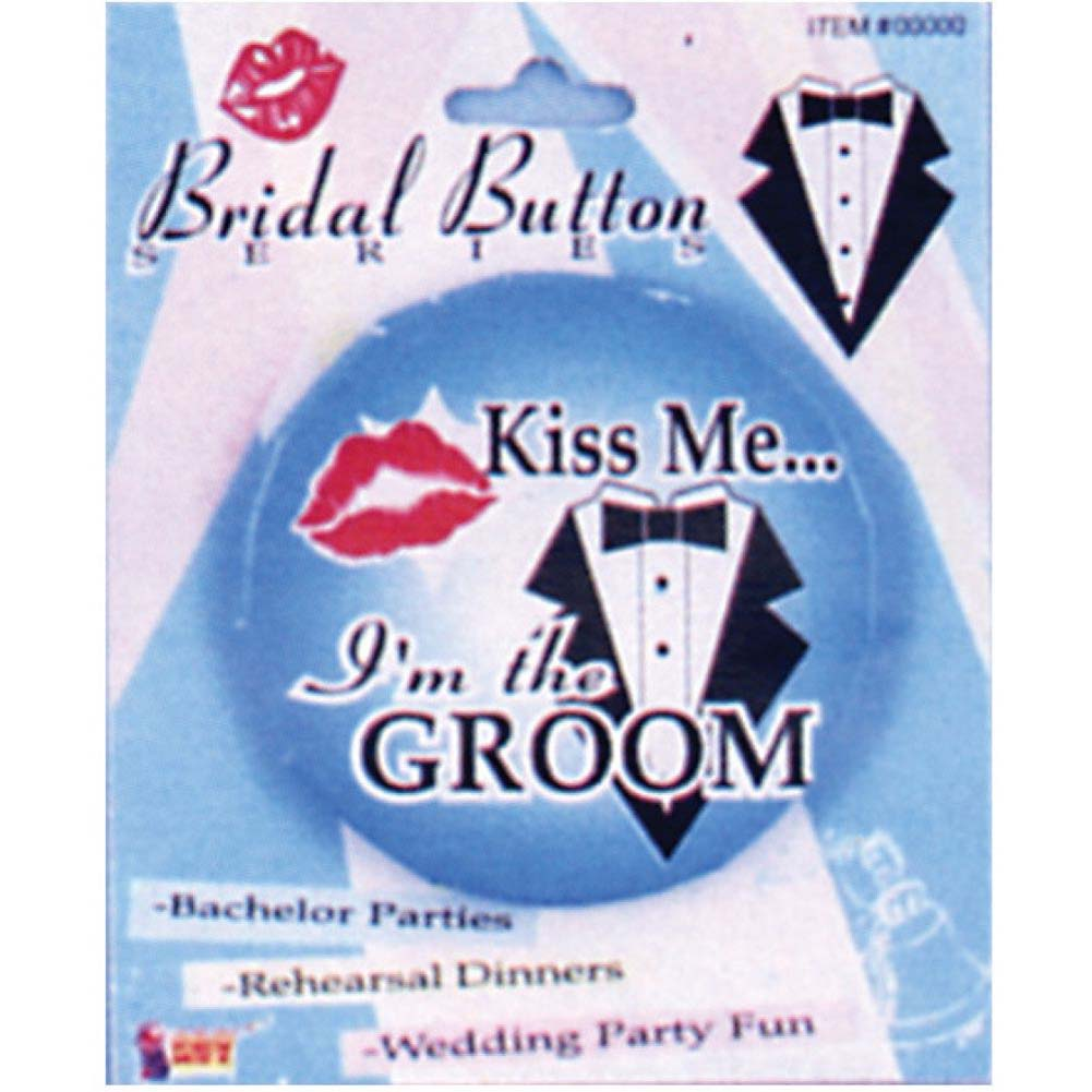 Kiss Me IM the Groom Button - View #2