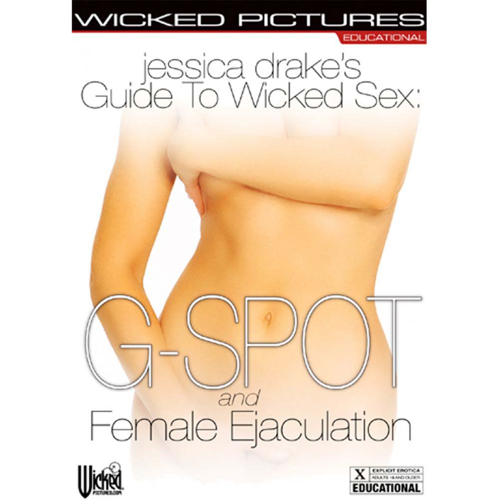 Jessica Drake Guide To Wicked Sex G-Spot and Female Ejaculation DVD - View #1