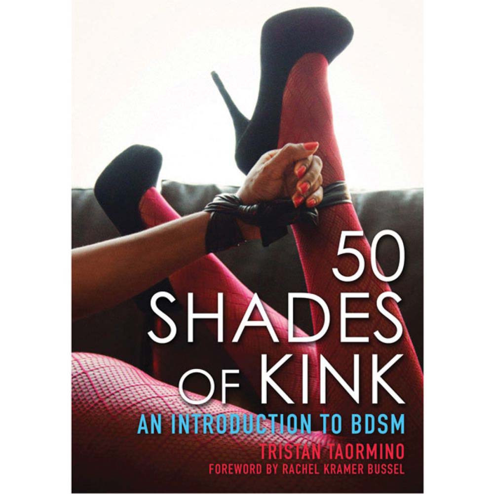 50 Shades of Kink an Introduction to Bdsm - View #1