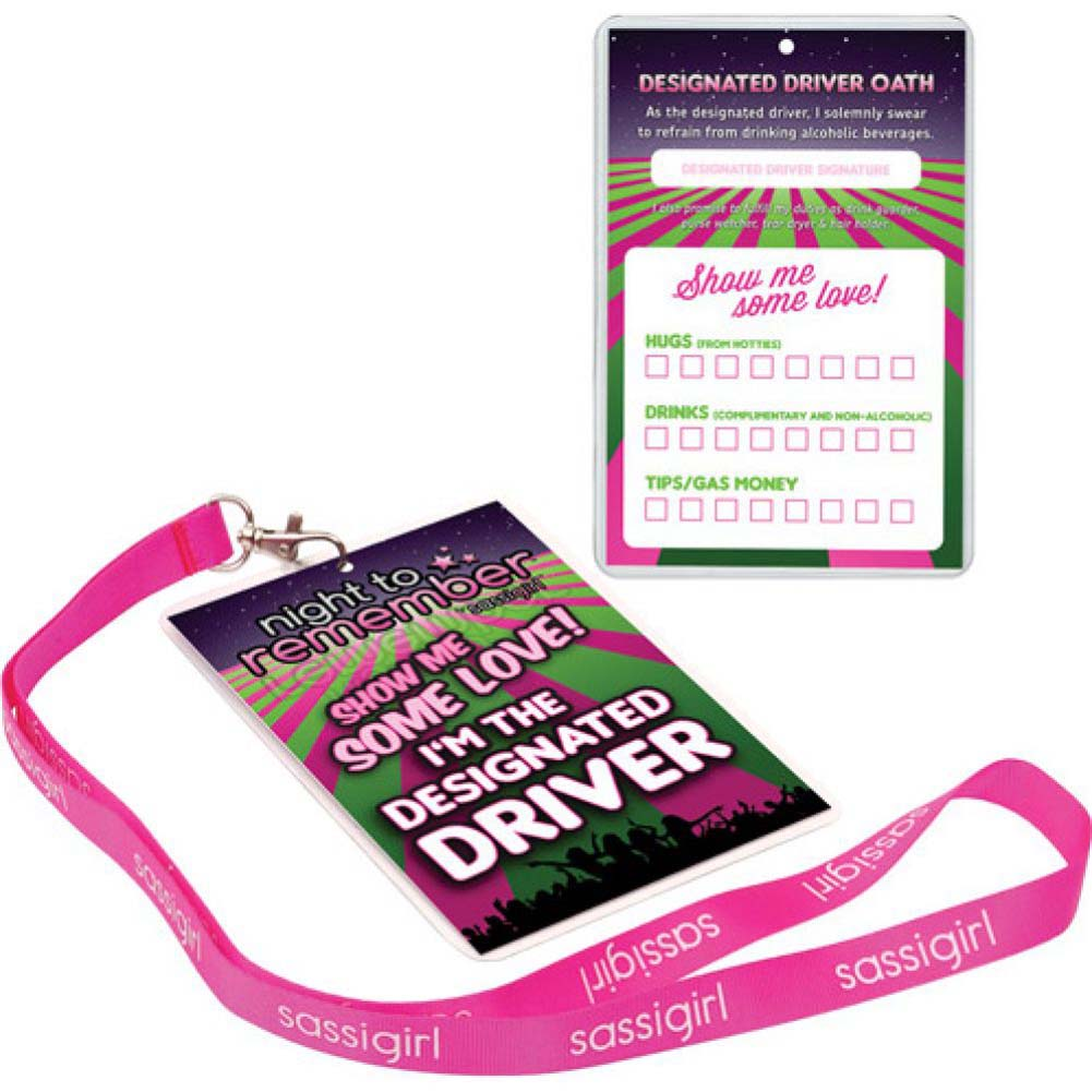Night to Remember Designated Driver Badge with Sassi Girl Lanyard - View #1