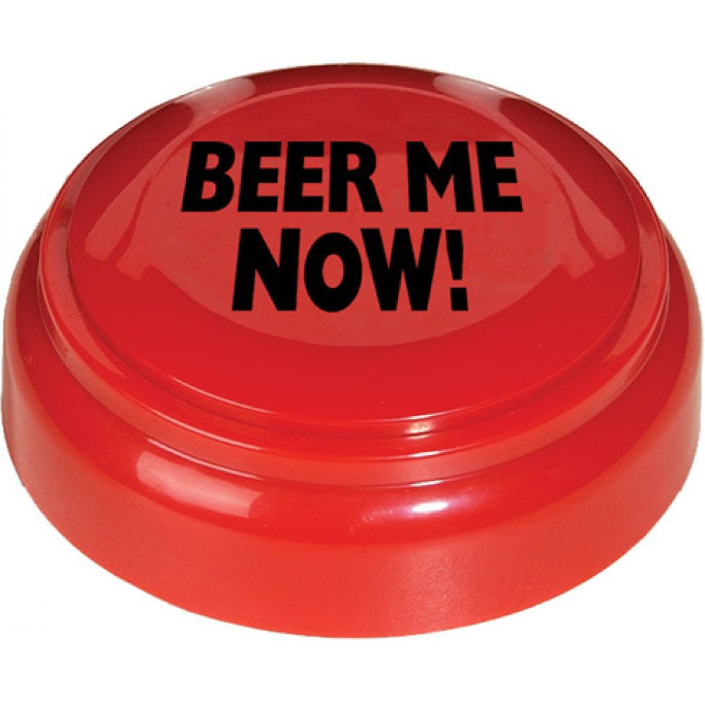 Beer Me Now Panic Button - View #1