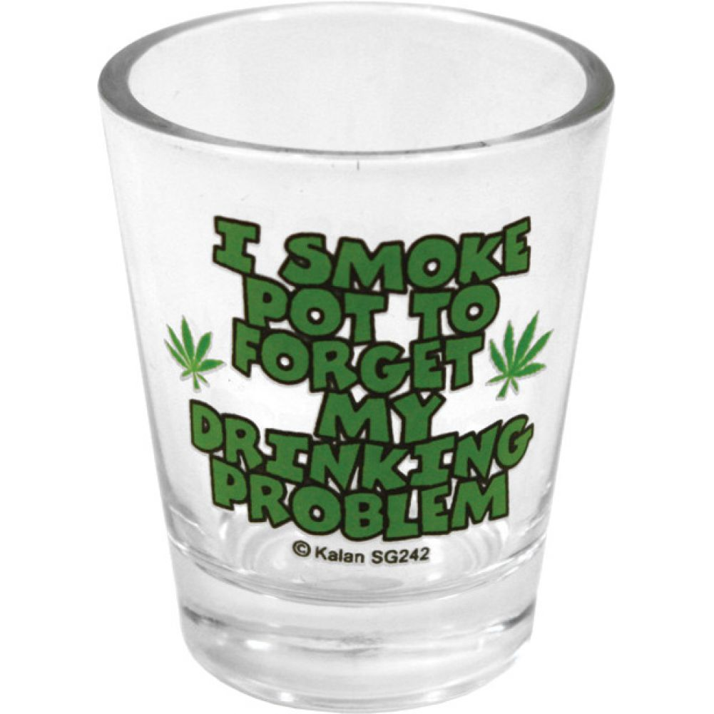 I Smoke Pot to Forget Shot Glass - View #1