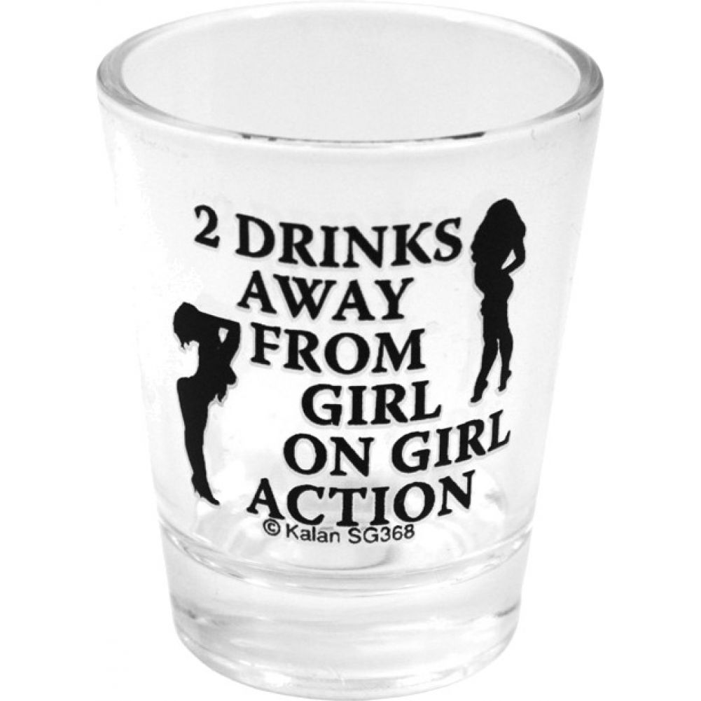 2 Drinks Away From Girl On Girl Action Clear Shot Glass - View #1